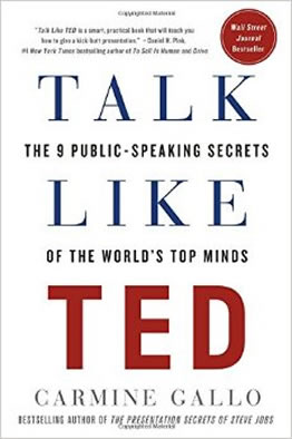 Talk Like TED: The 9 Public Speaking Secrets from World's Top Minds